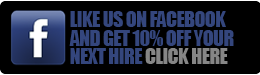 Like us on Facebook and get 10% off your next hire. Click here!